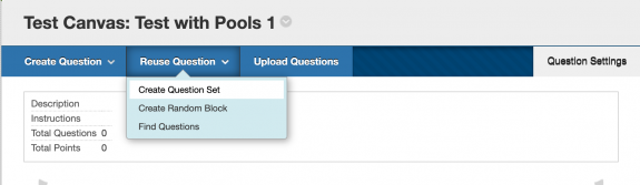 When you're building a test in Blackboard, here's the navigation dropdown menu you use to...